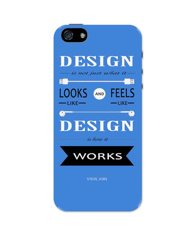 iPhone 5 / 5S Cases| Design is How It Works | Steve Jobs Quote iPhone 5 / 5S Case Online India