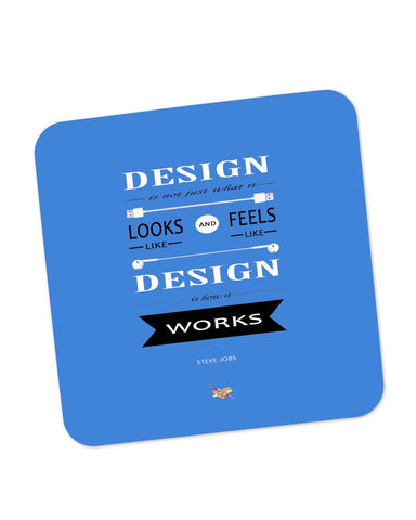 Coasters | Design is How It Works | Steve Jobs Quote Coaster 1513126029 Online India | PosterGuy.in