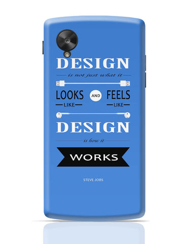 Google Nexus 5 Covers | Design is How It Works | Steve Jobs Quote Google Nexus 5 Cover Online India