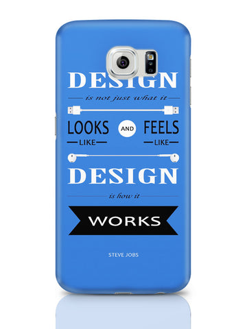 Samsung Galaxy S6 Covers & Cases | Design Is How It Works | Steve Jobs Quote Samsung Galaxy S6 Covers & Cases Online India