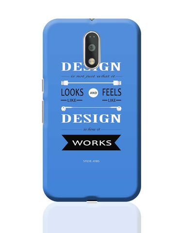 Design is How It Works | Steve Jobs Quote Moto G4 Plus Online India