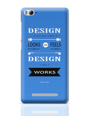 Xiaomi Mi 4i Covers | Design is How It Works | Steve Jobs Quote Xiaomi Mi 4i Cover Online India