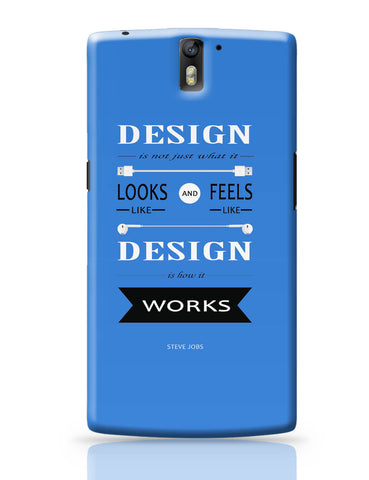 OnePlus One Covers | Design is How It Works | Steve Jobs Quote OnePlus One Cover Online India