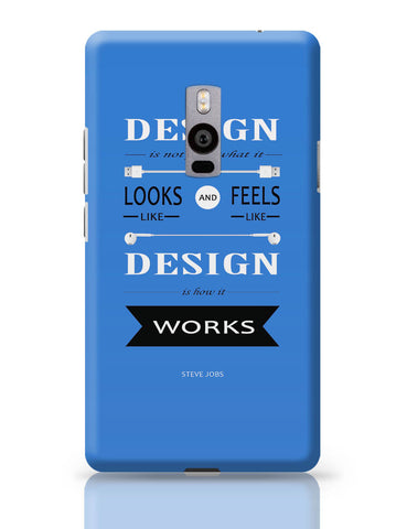 OnePlus Two Covers | Design is How It Works | Steve Jobs Quote OnePlus Two Cover Online India