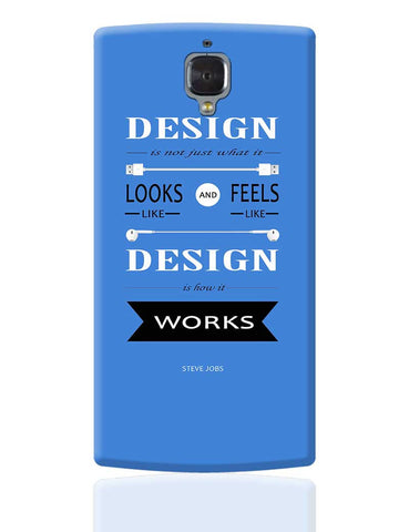 Design is How It Works | Steve Jobs Quote OnePlus 3 Cover Online India