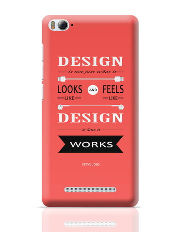 Xiaomi Mi 4i Covers | Steve Jobs Design is How It Works Quote Xiaomi Mi 4i Cover Online India