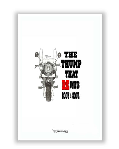 Posters Online | The Thump That Reunites | Royal Enfield Inspired Poster Online India | Designed by: PenciLove
