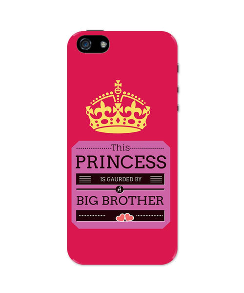 iPhone 5 / 5S Cases & Covers | This Princess is Guarded by a Big Brother iPhone 5 / 5S Case Online India