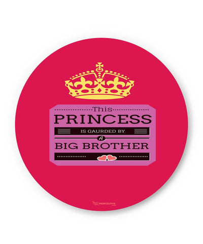 PosterGuy | This Princess is Guarded by a Big Brother Fridge Magnet Online India by PencilLove