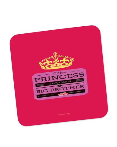 Buy Coasters Online | This Princess is Guarded by a Big Brother Coaster Online India | PosterGuy.in