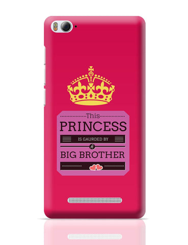Xiaomi Mi 4i Covers | This Princess is Guarded by a Big Brother Xiaomi Mi 4i Cover Online India