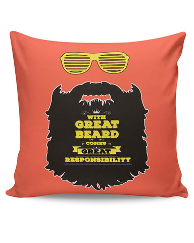 PosterGuy | With Great Beard Comes Great Responsibility Cushion Cover Online India