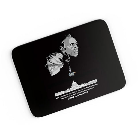 Hunt or Be Hunted Quote | House of Cards Inspired A4 Mousepad Online India