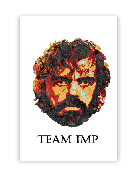 Posters Online | Team Imp Tyrion Lanister Poster Online India | Designed by: PKM Photography