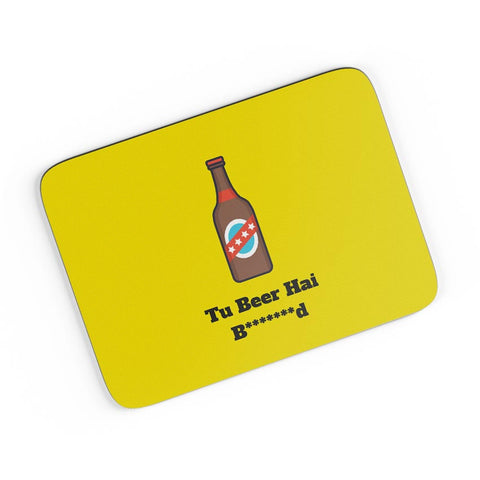 Tu Beer Hai Bhen***D A4 Mousepad Online India