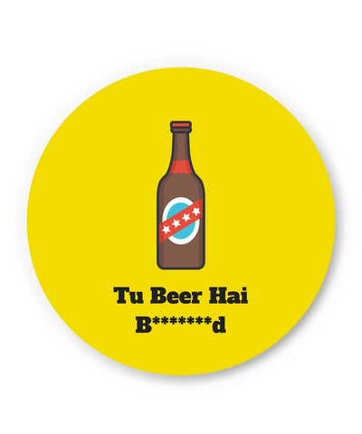 PosterGuy | Tu Beer Hai Bhen***D Fridge Magnet Online India by PKM Photography