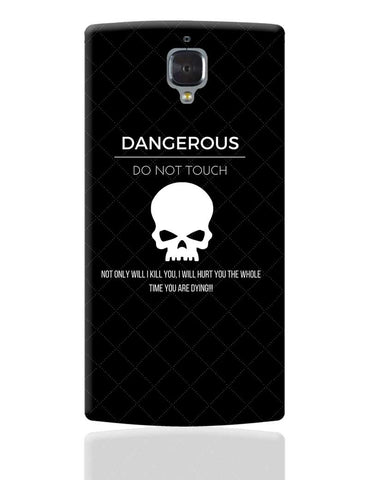 Dangerous OnePlus 3 Cover Online India