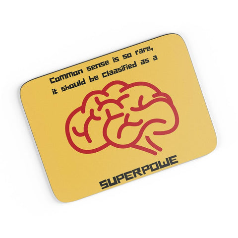 Common Sense -> My Superpower A4 Mousepad Online India