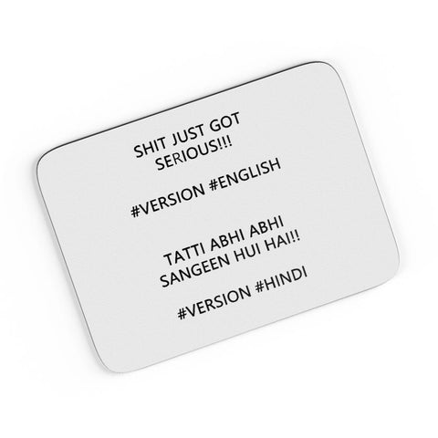 Shit Just Got Serious A4 Mousepad Online India