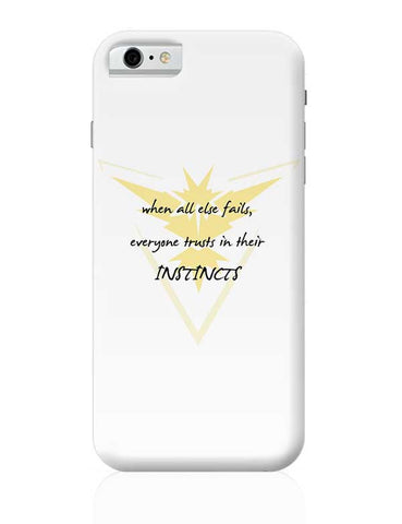 Trust Your Instincts iPhone 6 6S Covers Cases Online India