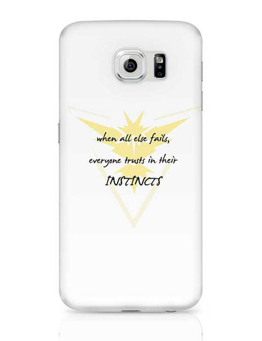 Trust Your Instincts Samsung Galaxy S6 Covers Cases Online India