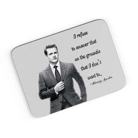 I Refuse To Answer| Harvey Spector Suits Quote A4 Mousepad Online India