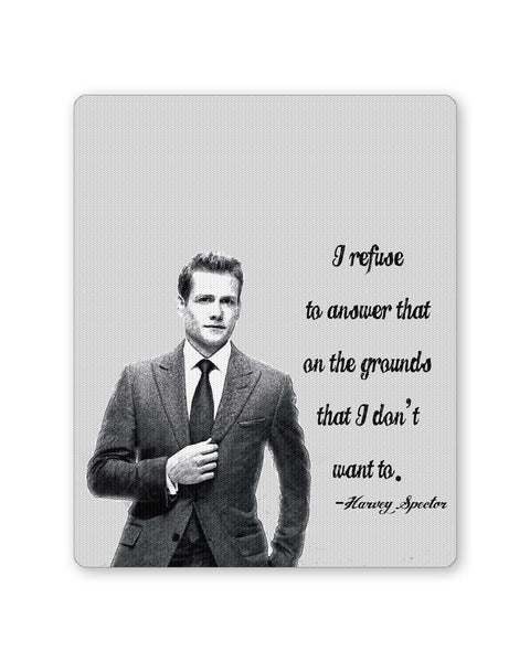 Buy Mousepads Online India | I Refuse To Answer| Harvey Spector Suits Quote Mouse Pad Online India