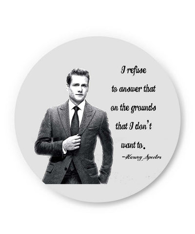 PosterGuy | I Refuse To Answer| Harvey Spector Suits Quote Fridge Magnet Online India by Rishabh Jain