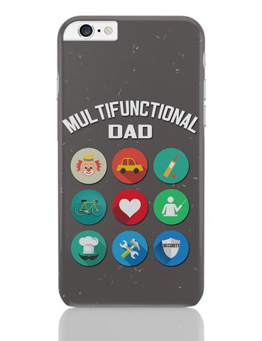 Multifunctional Father iPhone 6 Plus / 6S Plus Covers Cases Online India