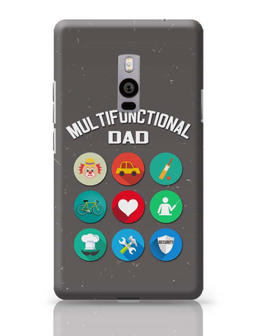 Multifunctional Father OnePlus Two Covers Cases Online India