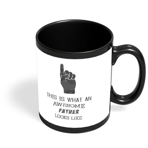 Awesome Father B&W | Father Day Black Coffee Mug Online India