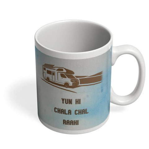 Yun Hi Chala Chal Raahi | Travel | Tourism Coffee Mug Online India