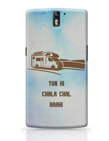 Yun Hi Chala Chal Raahi | Travel | Tourism OnePlus One Covers Cases Online India