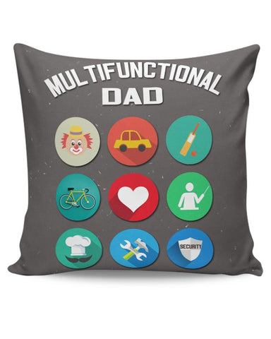 Multifunctional Father | Fathers Day Cushion Cover Online India