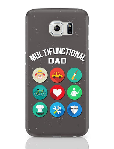 Multifunctional Father | Fathers Day Samsung Galaxy S6 Covers Cases Online India