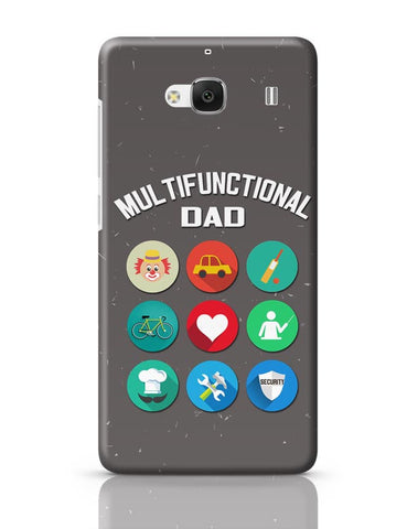 Multifunctional Father | Fathers Day Redmi 2 / Redmi 2 Prime Covers Cases Online India