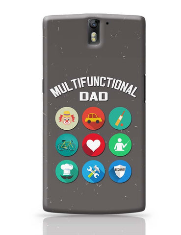 Multifunctional Father | Fathers Day OnePlus One Covers Cases Online India