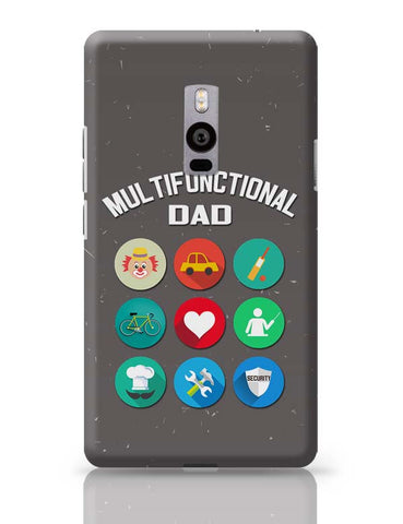 Multifunctional Father | Fathers Day OnePlus Two Covers Cases Online India