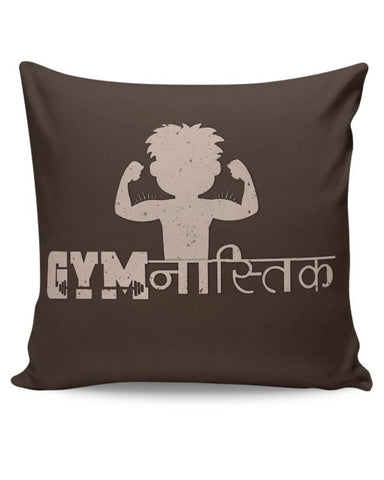 Gym | Workout | Fitness Cushion Cover Online India
