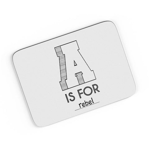 A is For Rebel  A4 Mousepad Online India