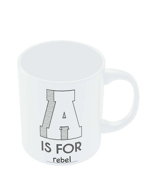 Coffee Mugs Online | A is For Rebel Mug Online India