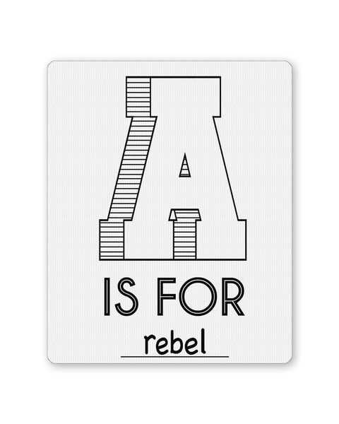 Buy Mousepads Online India | A is For Rebel Mouse Pad Online India