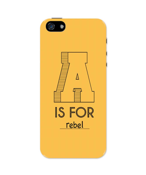 iPhone 5 / 5S Cases & Covers | A is For Rebel iPhone 5 / 5S Case Online India