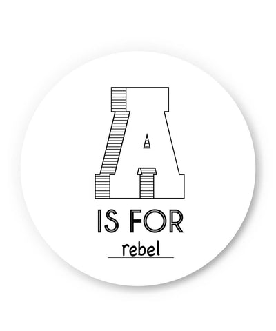 PosterGuy | A is For Rebel Fridge Magnet 1553084519-FM Online India