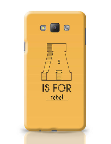 Samsung Galaxy A7 Covers | A is For Rebel Samsung Galaxy A7 Covers Online India