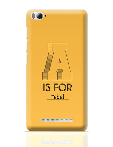 Xiaomi Mi 4i Covers | A is For Rebel Xiaomi Mi 4i Cover Online India