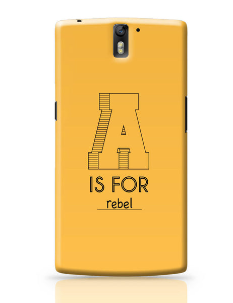 OnePlus One Covers | A is For Rebel OnePlus One Cover Online India