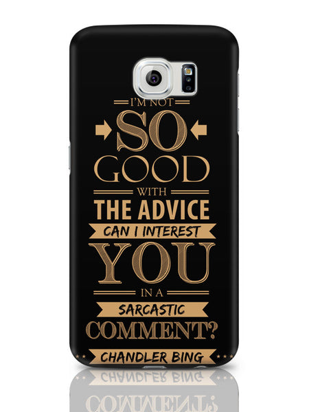 Samsung Galaxy S6 Covers & Cases | Can I Interest You In A Sarcastic Comment Samsung Galaxy S6 Covers & Cases Online India