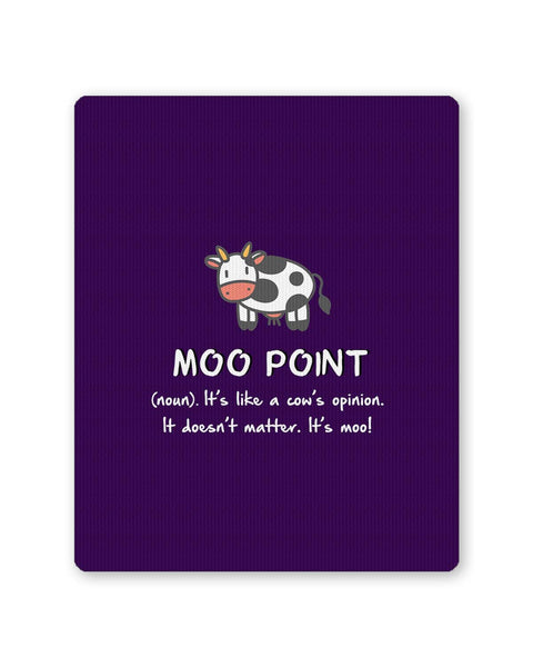 Buy Mousepads Online India | Moo Point | Your Opinion Doesn't Matter Mouse Pad Online India