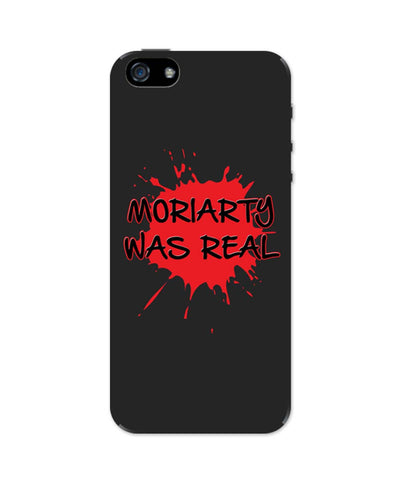 iPhone 5 / 5S Cases & Covers | Moriarty Was Real Splash Sherlock Inspired iPhone 5 / 5S Case Online India